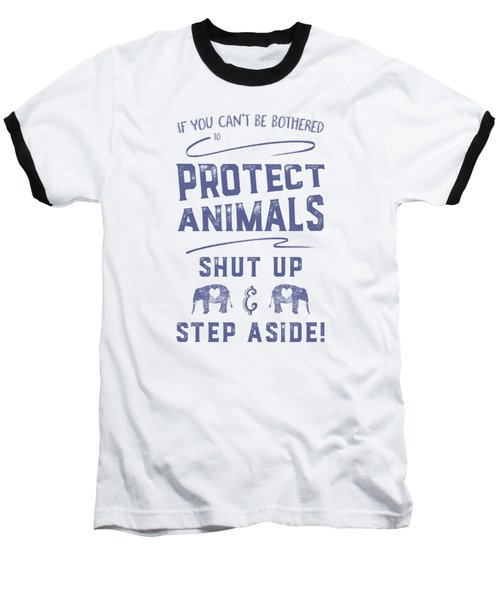 Baseball T-Shirt featuring the digital art Protect Animals Typography Poster 2 by Nola Lee Kelsey