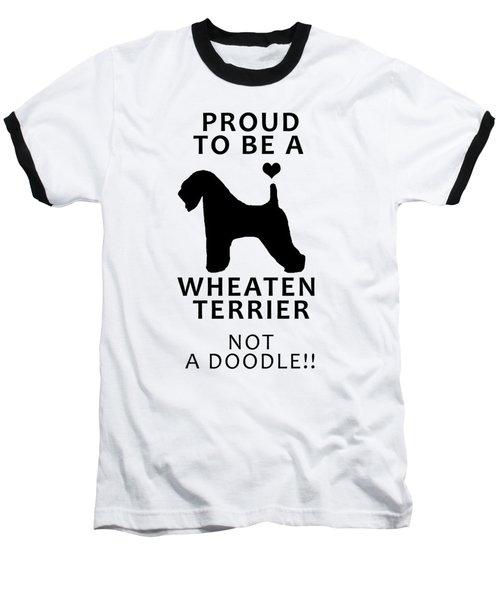 Proud To Be A Wheaten Baseball T-Shirt