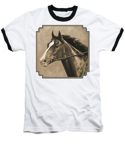 Racehorse Painting In Sepia Baseball T-Shirt