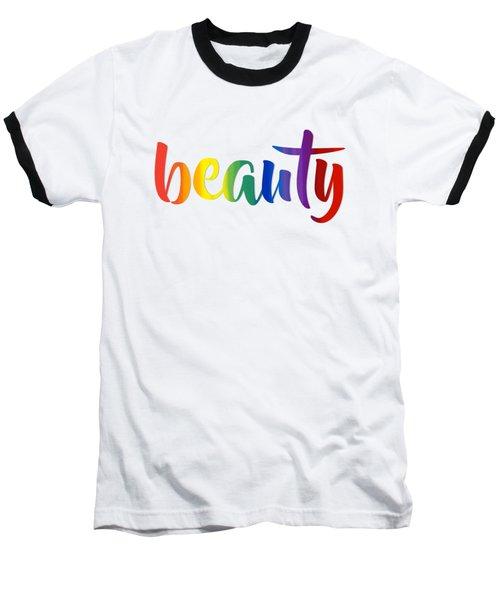 Rainbow Beauty Baseball T-Shirt