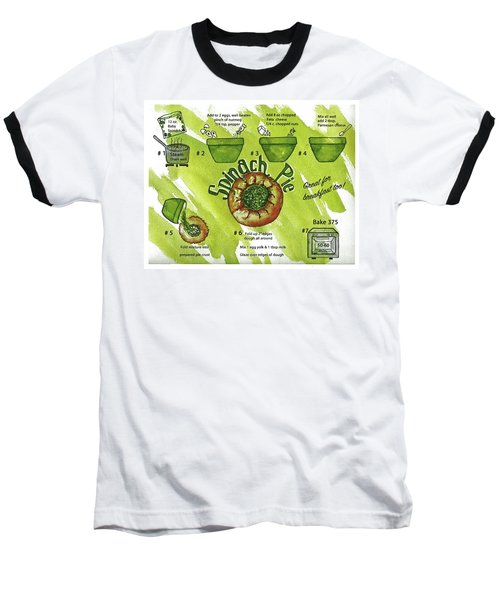 Recipe-spinach Pie Baseball T-Shirt