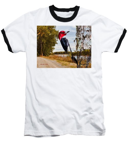 Baseball T-Shirt featuring the photograph Red Headed Woodpecker In Wilderness by Annie Zeno