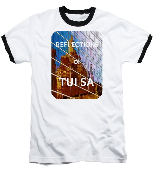 Reflection Of The Past - Tulsa Baseball T-Shirt