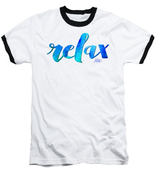 Relax Watercolor Baseball T-Shirt
