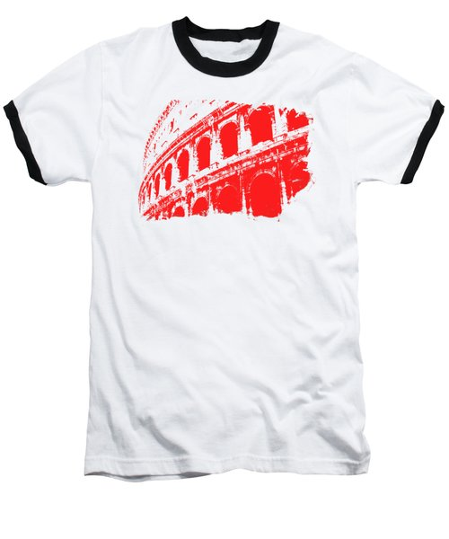 Roman Colosseum View Baseball T-Shirt