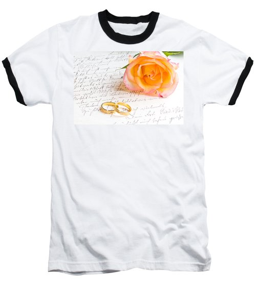 Rose And Two Rings Over Handwritten Letter Baseball T-Shirt by Ulrich Schade