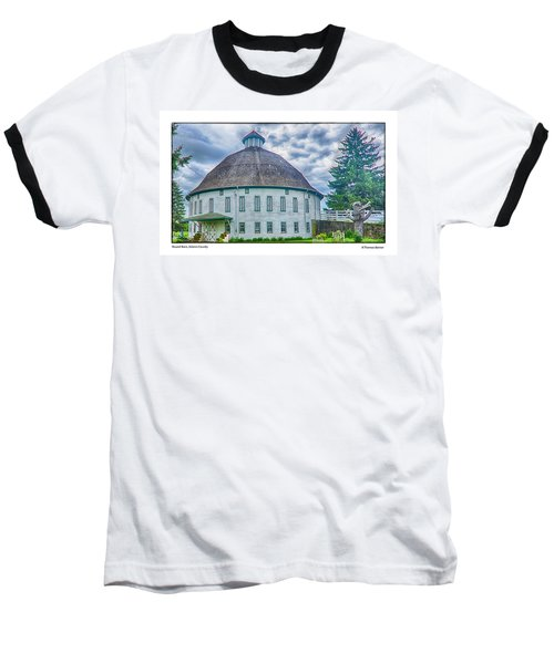 Round Barn, Adams County Baseball T-Shirt by R Thomas Berner