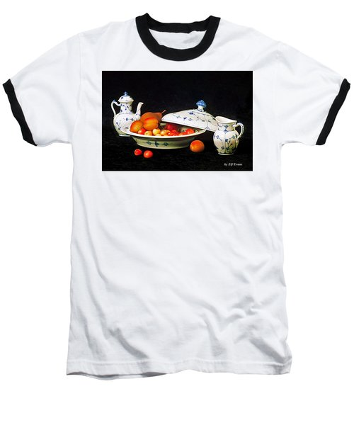 Baseball T-Shirt featuring the photograph Royal Copenhagen And Fruits by Elf Evans