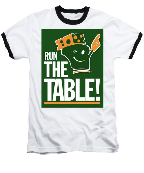 Run The Table Baseball T-Shirt