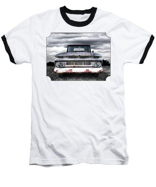 Rust And Proud - 62 Chevy Fleetside Baseball T-Shirt