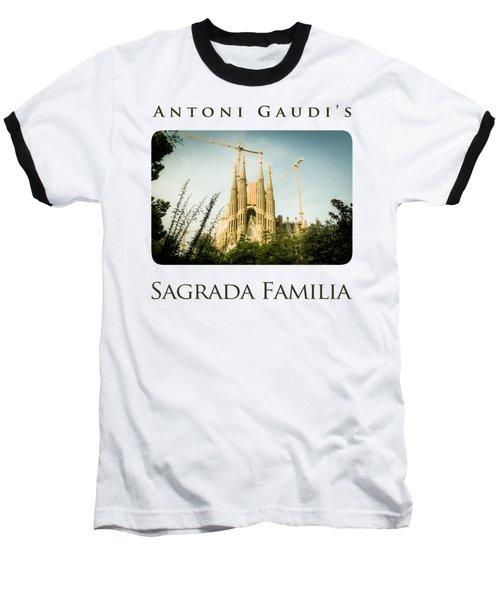 Sagrada Familia With Catalonia's Flag Baseball T-Shirt