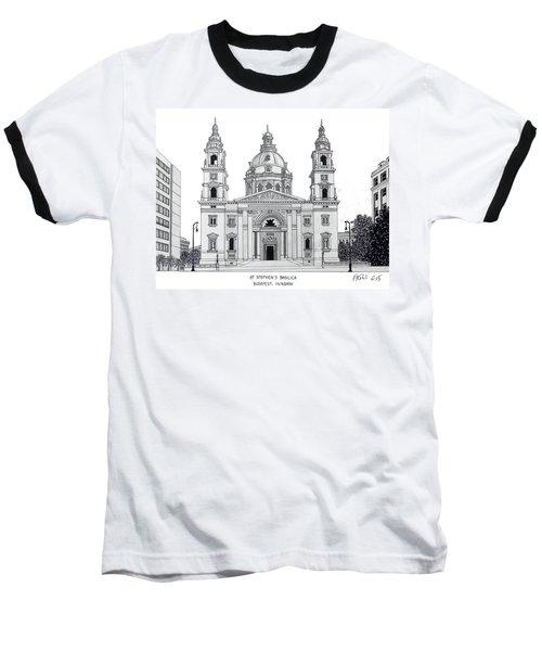 Saint Stephens Basilica Baseball T-Shirt by Frederic Kohli