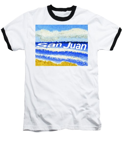 San Juan  Baseball T-Shirt by Dick Sauer