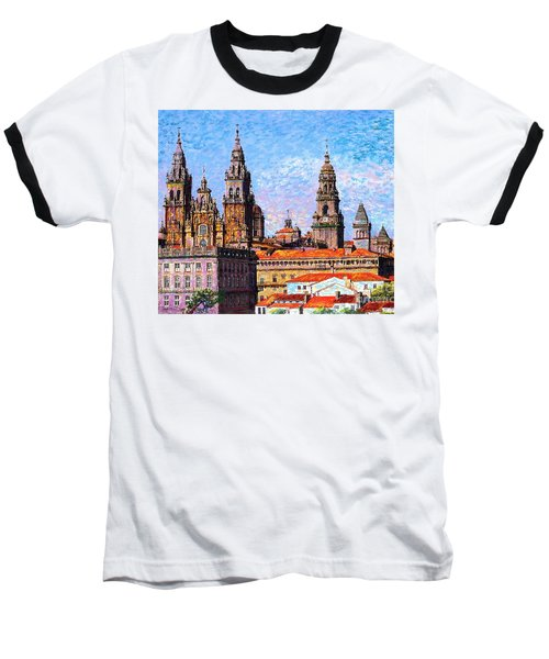 Baseball T-Shirt featuring the painting Santiago De Compostela, Cathedral, Spain by Jane Small