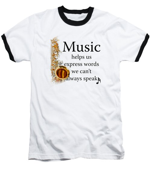Saxophones Express Words Baseball T-Shirt by M K  Miller