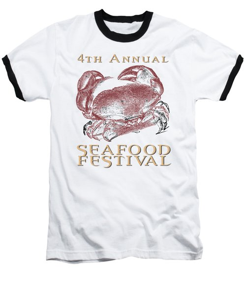 Baseball T-Shirt featuring the digital art Seafood Festival Tee by Edward Fielding