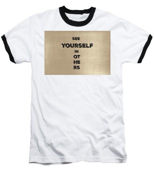 See Yourself #1 Baseball T-Shirt