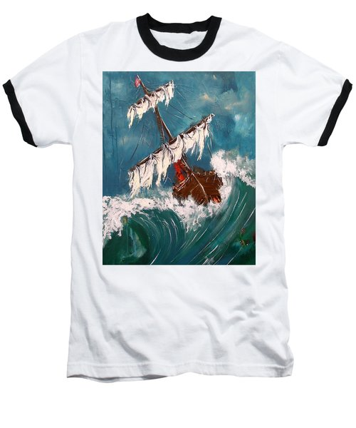 Ship In A Storm Baseball T-Shirt