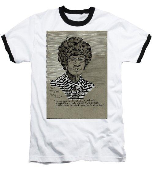 Shirley Chisholm Baseball T-Shirt