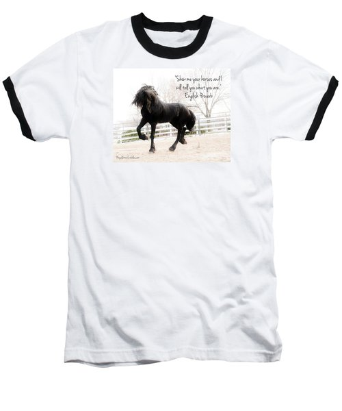 Show Me Your Horse Baseball T-Shirt