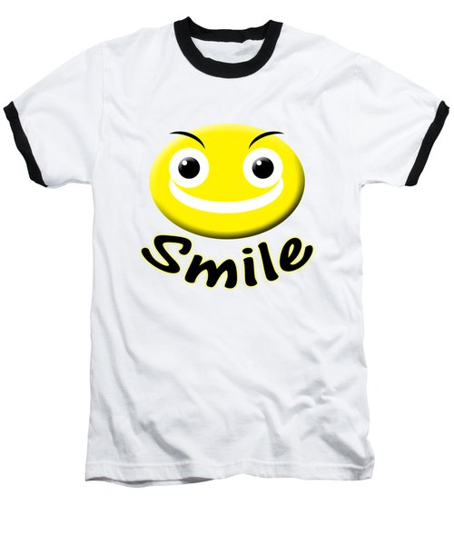 Smile T-shirt Baseball T-Shirt