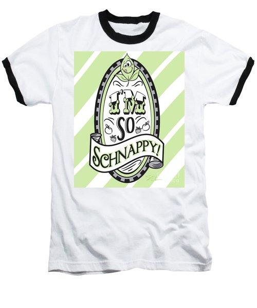 So Schnappy Baseball T-Shirt