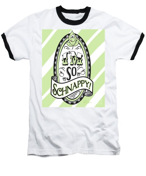 So Schnappy Baseball T-Shirt