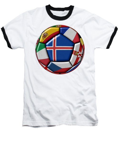 Soccer Ball With Flag Of Iceland In The Center Baseball T-Shirt by Michal Boubin