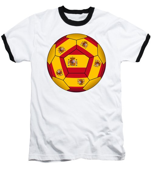 Soccer Ball With Spanish Flag Baseball T-Shirt