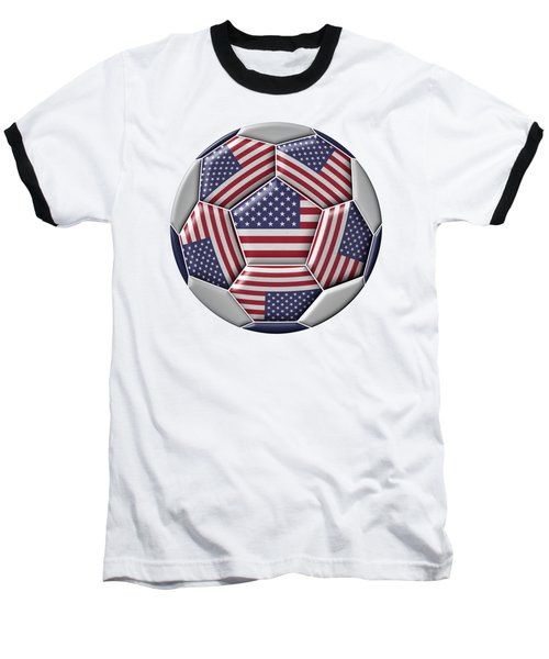 Soccer Ball With United States Flag Baseball T-Shirt