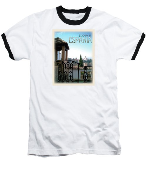 Sojourn In Espania Baseball T-Shirt