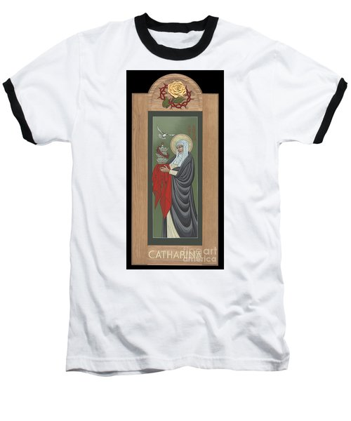 Baseball T-Shirt featuring the painting St Catherine Of Siena With Frame by William Hart McNichols