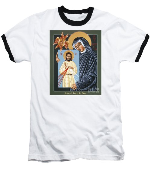 St Faustina Kowalska Apostle Of Divine Mercy 094 Baseball T-Shirt