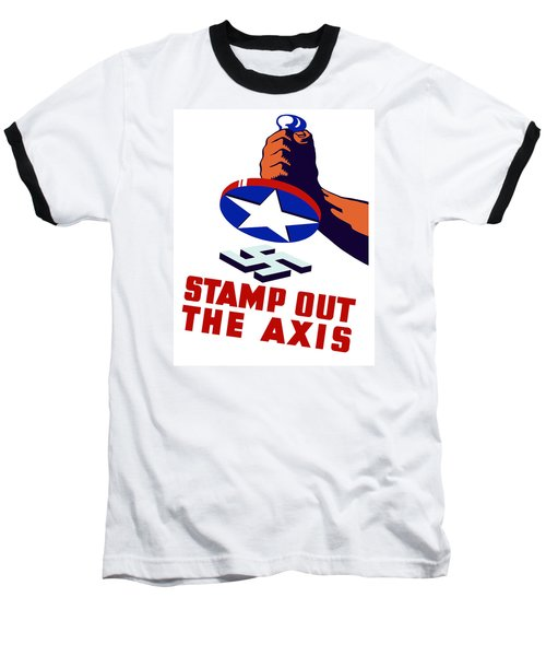 Stamp Out The Axis Baseball T-Shirt