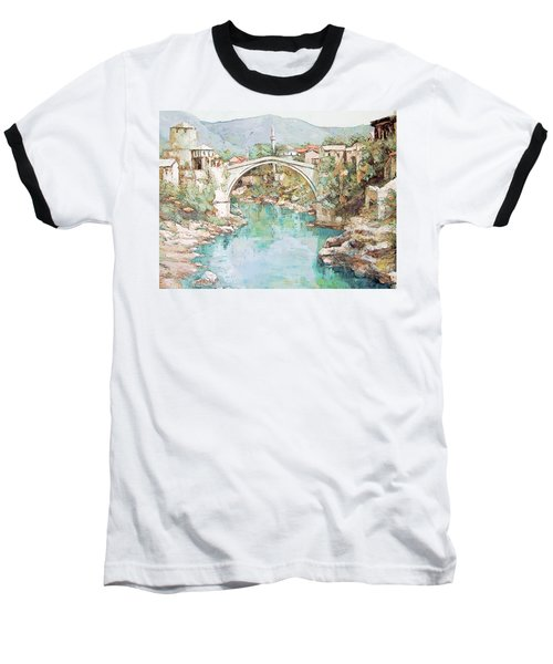 Stari Most Bridge Over The Neretva River In Mostar Bosnia Herzegovina Baseball T-Shirt by Joseph Hendrix