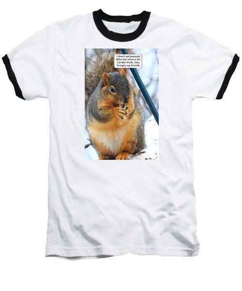 Stay Hungry Baseball T-Shirt