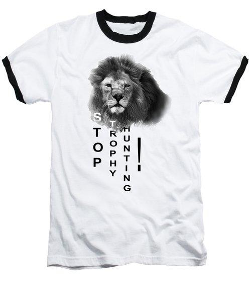 Stop Trophy Hunting 02 Baseball T-Shirt by Jivko Nakev