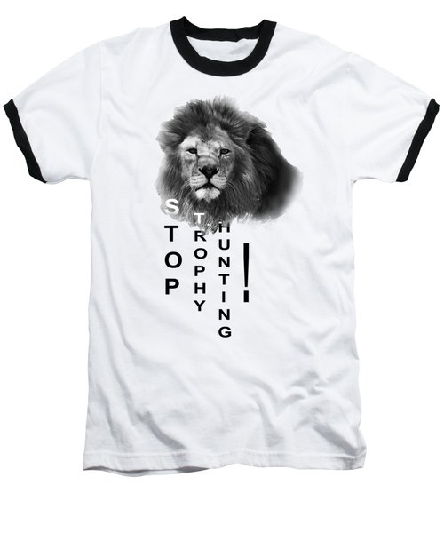 Stop Trophy Hunting 02 Baseball T-Shirt