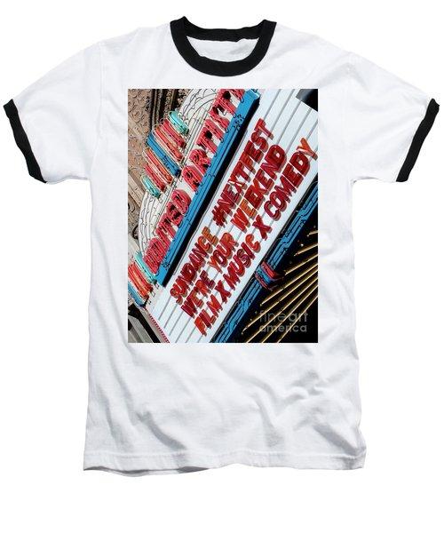 Sundance Next Fest Theatre Sign 2 Baseball T-Shirt