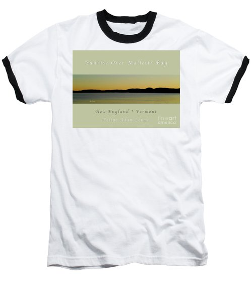 Sunrise Over Malletts Bay Greeting Card And Poster - Six V4 Baseball T-Shirt by Felipe Adan Lerma