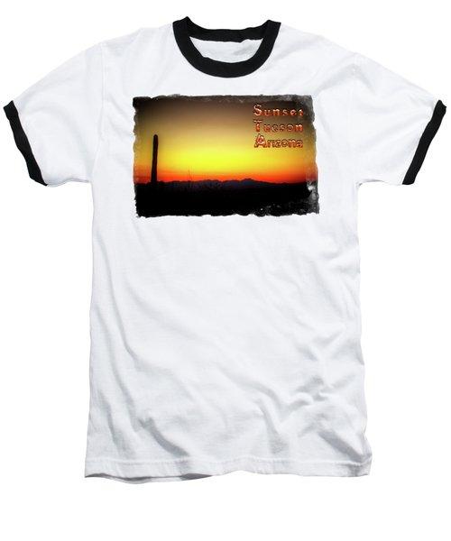Sunset Tucson Arizona Baseball T-Shirt