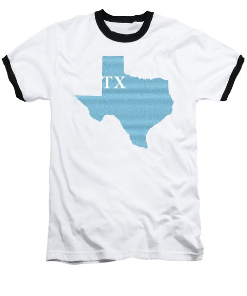 Texas State Map With Text Of Constitution Baseball T-Shirt