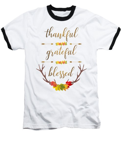 Thankful Grateful Blessed Fall Leaves Antlers Baseball T-Shirt