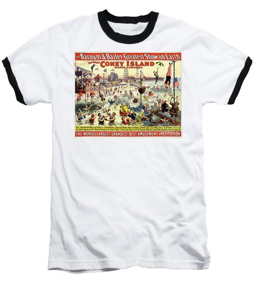 The Barnum And Bailey Greatest Show On Earth The Great Coney Island Water Carnival Baseball T-Shirt by Carsten Reisinger