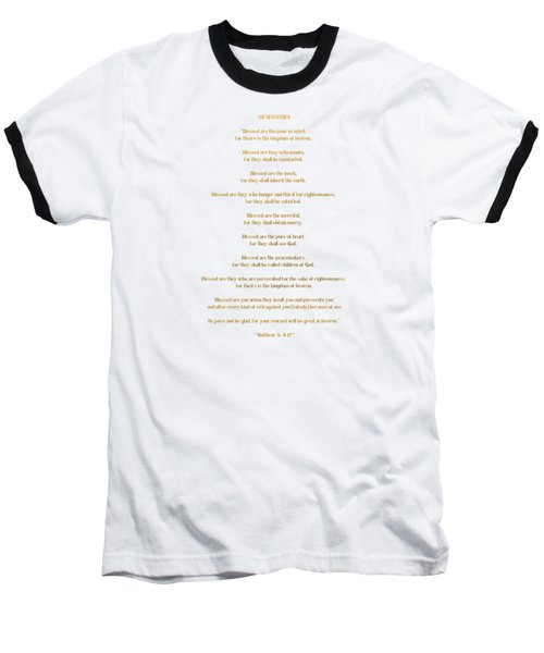 Baseball T-Shirt featuring the digital art The Beatitudes Gospel Of Matthew by Rose Santuci-Sofranko