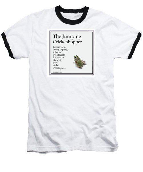 The Jumping Crickenhopper Baseball T-Shirt