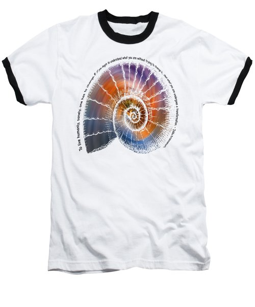 The Nautilus Shell Transparent -  Quote Baseball T-Shirt