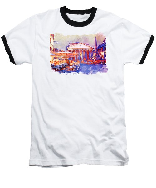 The Pantheon Rome Watercolor Streetscape Baseball T-Shirt by Marian Voicu