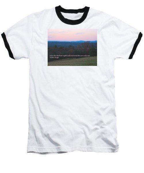 The Sun Will Rise Baseball T-Shirt by Deborah Dendler