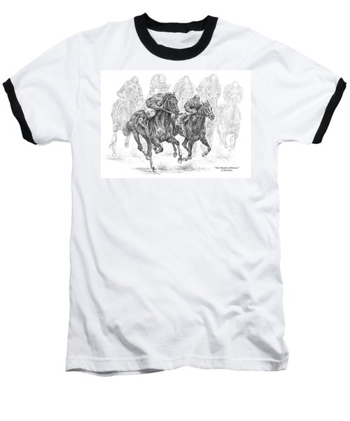 The Thunder Of Hooves - Horse Racing Print Baseball T-Shirt by Kelli Swan
